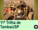 11� TRILHA DE TAMBA�/SP