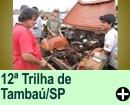 12ª TRILHA DE TAMBAÚ/SP