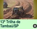13� TRILHA DE TAMBA�/SP