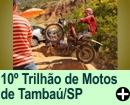 10� TRILH�O DE MOTOS TAMBA�/SP