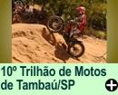 10º TRILHÃO DE MOTOS TAMBAÚ/SP