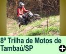 8� TRILHA DE MOTOS DE TAMBA�/SP