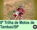 8ª TRILHA DE MOTOS DE TAMBAÚ/SP