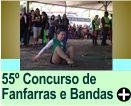 55º CONCURSO DE BANDAS E FANFARRAS