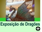 Exposição de Dragões - Lendas e Mitos