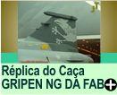 Réplica do Caça GRIPEN NG