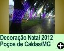 Decora��o Natal 2012 Po�os de Caldas/MG