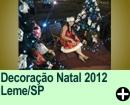 Decoração Natal 2012 Leme/SP