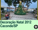 Decoração Natal 2012 Caconde/SP
