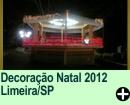 Decoração Natal 2012 Limeira/SP