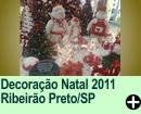 Decoração Natal 2011 Ribeirão Preto/SP