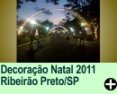 Decora��o Natal 2011 Ribeir�o Preto/SP