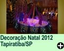 Decoração Natal 2011 Tapiratiba/SP