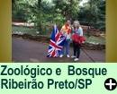 ZOOLÓGICO E BOSQUE  DE RIBEIRÃO PRETO/SP
