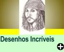 DESENHOS INCRÍVEIS