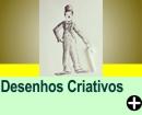 DESENHOS CRIATIVOS