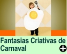 Fantasias Criativas de Carnaval