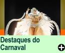 Destaques do Carnaval