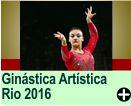GINÁSTICA ARTÍSTICA - RIO 2016