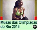 Musas das Olimpíadas do Rio 2016