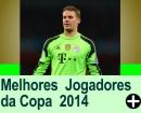 Os Melhores Jogadores de Futebol da Copa do Mundo 2014