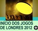 ABERTURA DOS JOGOS OLÍMPICOS DE LONDRES 2012