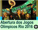 ABERTURA DOS JOGOS OLÍMPICOS DO RI0 2016
