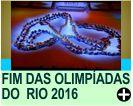 ENCERRAMENTO DOS JOGOS OLÍMPICOS DO RI0 2016
