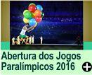 ABERTURA DOS JOGOS PARALÍMPICOS RIO 2016