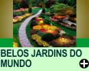 OS MAIS BELOS JARDINS DO MUNDO