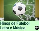 Hinos de Futebol - letra e música