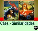 CÃES - SIMILARIDADES