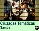Cruzadas Temáticas de Samba