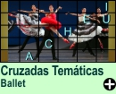 Cruzadas Temáticas de Ballet