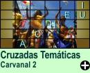 Cruzadas Temáticas de Carnaval 02