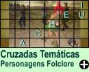 Cruzadas Temáticas de Personagens Folclóricos
