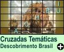 Cruzadas Temáticas de Descobrimento do Brasil
