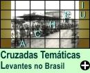 Cruzadas Temáticas de Lutas e Revoluções no Brasil