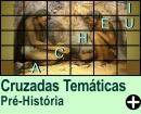 Cruzadas Temáticas de Pré-História