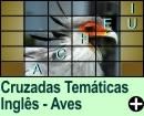 Cruzadas Temáticas de Aves em Inglês