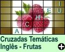Cruzadas Temáticas de Frutas em Inglês