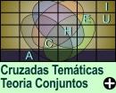 Cruzadas Temáticas de Teoria dos Conjuntos