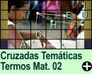 Cruzadas Temáticas de Termos Matemáticos 02
