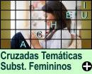 Cruzadas Temáticas de Substantivos Femininos
