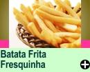 BATATA FRITA FRESQUINHA