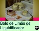 BOLO DE LIMÃO DE LIQUIDIFICADOR