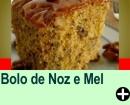 BOLO DE NOZ E MEL