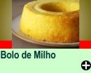 BOLO DE MILHO