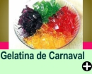 GELATINA DE CARNAVAL