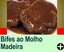BIFES AO MOLHO MADEIRA